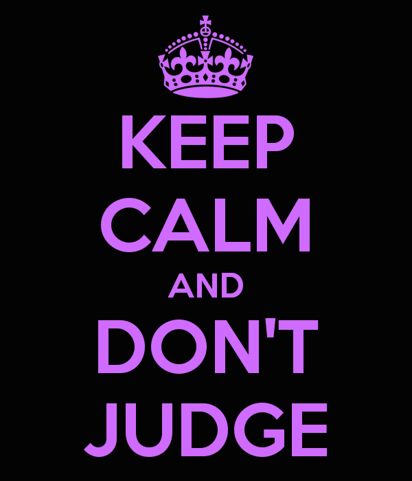 keep-calm-and-don-t-judge-43 (1)